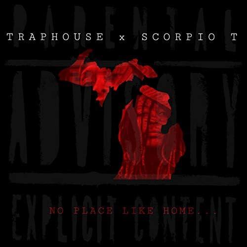 Traphouse & Scorpio T