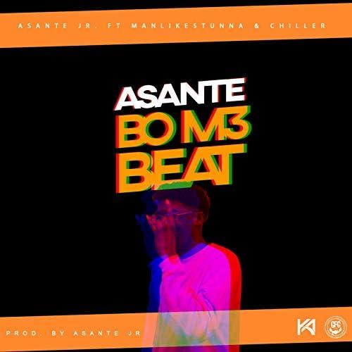 Asante Jr feat. ManLikeStunna & The Chiller