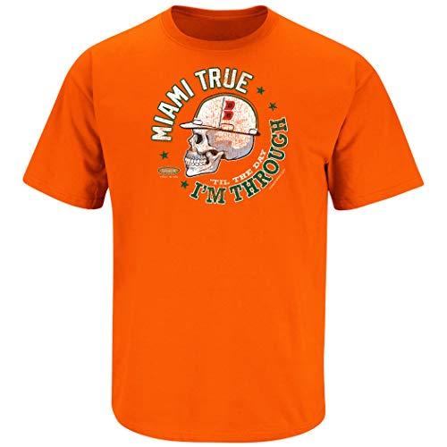 Miami Football Fans. Miami True 'Til The Day I'm Through Orange T-Shirt (Sm-5x) (Short Sleeve, 4XL)