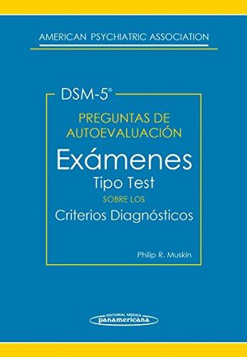 PREGUNTAS DE AUTOEVALUACION del DMS-5 .Exámenes tipo test sobre los criterios diagnósticos