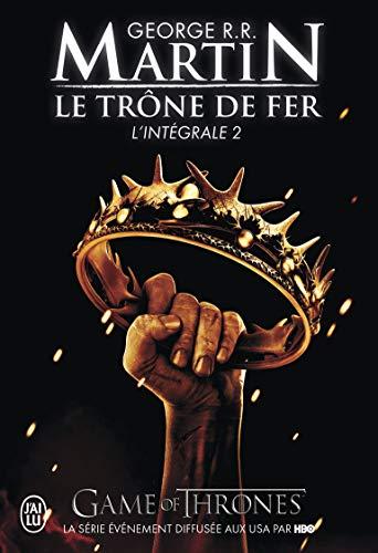 Le trône de fer : L'intégrale, tome 2