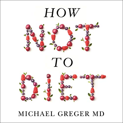 How Not to Diet  By  cover art