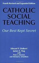 Catholic Social Teaching (Our Best Kept Secret)