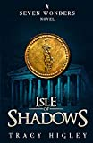 Isle of Shadows (Seven Wonders Novels)