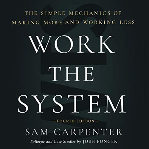 Work the System (Fourth Edition) Audiobook By Sam Carpenter, Josh Fonger cover art