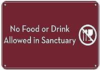 サンクチュアリメタルティンサインインダストリアルサインセーフティサインストリートサインでは飲食は禁止されています
