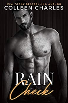 Raincheck (Caldwell Brothers Book 6) by [Colleen Charles]