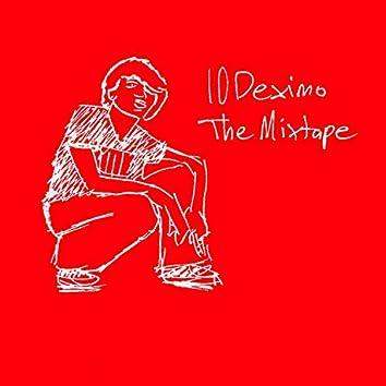 10deximo The Mixtape