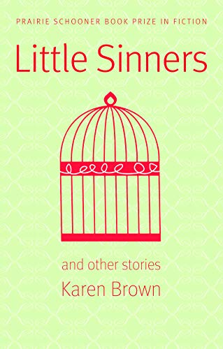 Image of Little Sinners, and Other Stories (Prairie Schooner Book Prize in Fiction)