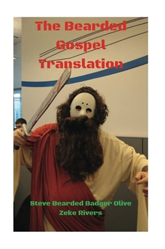 The Bearded Gospel Translation: The Kingdom of The Beard is Upon You