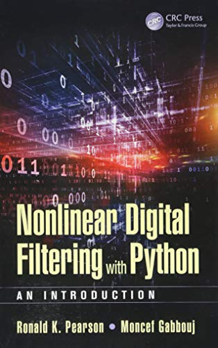 Pearson, R: Nonlinear Digital Filtering with Python: An Introduction