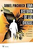 Una historia de las drogas: 073 (NO FICCION)