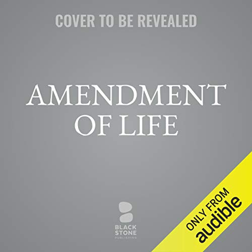 Amendment of Life audiobook cover art