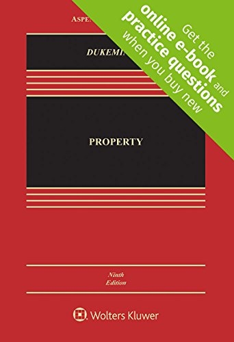 Compare Textbook Prices for Property [Connected Casebook] Aspen Casebook 9 Edition ISBN 9781454881995 by Jesse Dukeminier,James E. Krier,Gregory S. Alexander,Michael S. Schill,Lior Jacob Strahilevitz