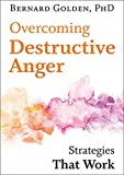 Image of Overcoming Destructive Anger: Strategies That Work