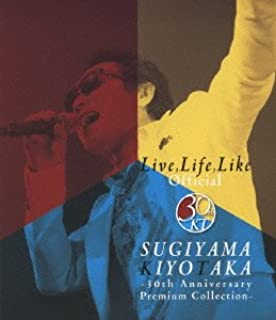 杉山清貴/Live,Life,Like Official -30th Anniversary Premium Collection-【Blu-ray】