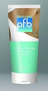PFB Bikini Mask Soothing Cream Mask For Bikini Area and Legs - 4 oz
