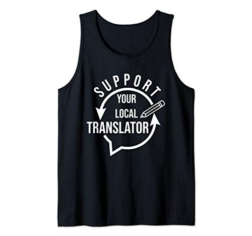White: Support Your Local Translator - Pencil Illustration Tank Top