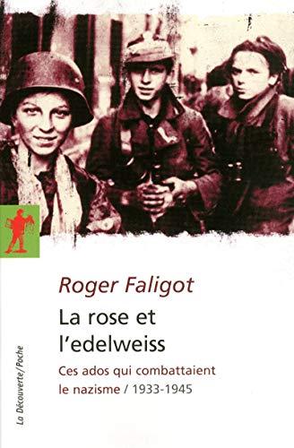 La rose et l'edelweiss