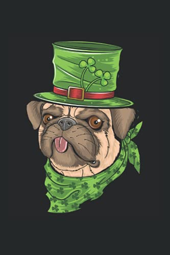 St. Pugtricks Day Mops mit Leprechaun-Hut & Kleeblatt: DIN A5 Liniert 120 Seiten / 60 Blätter Notizbuch Notizheft Notiz-Block Lustige St. Patrick's Day Saint Patricks Day