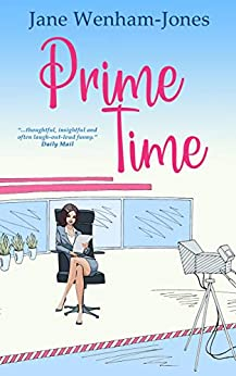 Prime Time: A feel-good rom-com from the author of The Big Five O (English Edition)