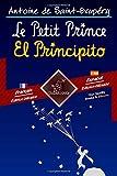 Le Petit Prince - El Principito: Bilingue avec le texte parallèle - Textos bilingües en paralelo: Fr...