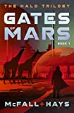 Gates of Mars (The Halo Trilogy Book 1)