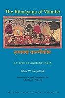 The Ramayana of Valmiki: An Epic of Ancient India: Aranyakanda (Princeton Library of Asian Translations)