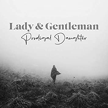 Prodigal Daughter (Not Alone)