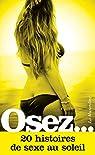 Osez 20 histoires de sexe au soleil par Blackfox