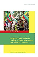Kingdom, State and Civil Society in Africa: Political and Conceptual Collisions