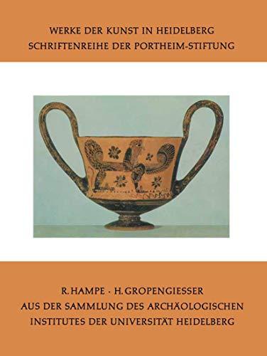 Aus der Sammlung des Archäologischen Institutes der Universität Heidelberg (Werke der Kunst in Heidelberg) (German Edition) (Werke der Kunst in Heidelberg (2), Band 2)