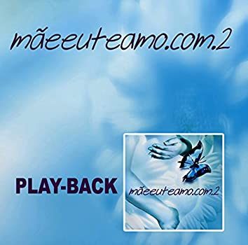 Mãeeuteamo.com Vol. 2 (Playback)