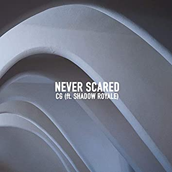 Never Scared