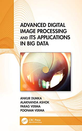 Advanced Digital Image Processing and Its Applications in Big Data Front Cover