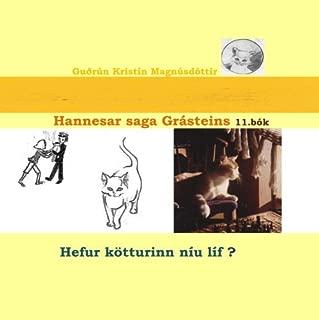 Hannesar saga Gr?steins 11. b?k: Hefur k?tturinn n?u l?f? (Icelandic Edition) [並行輸入品]