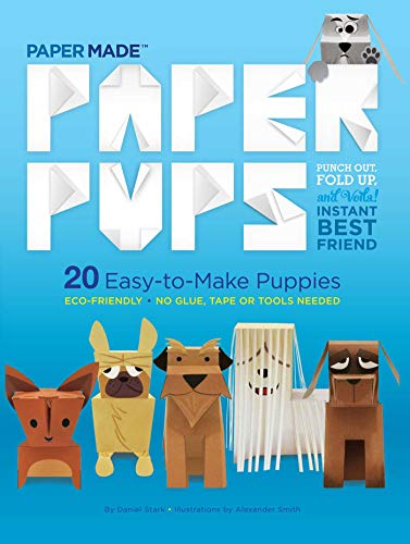 Paper Pups: 20 Easy-To-Make Puppies (Papermade)