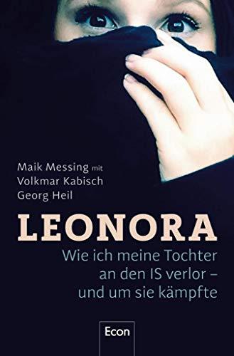 Leonora: Wie ich meine Tochter an den IS verlor - und um sie kämpfte