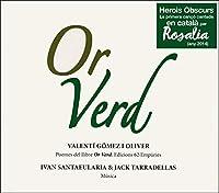 Or Verd (Valenti Gomez I Oliver)