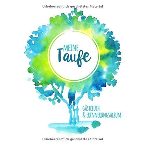 Meine Taufe: Gästebuch mit Fragen & Erinnerungsalbum zur Taufe, 100 Seiten, grün / blau / türkis,...