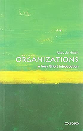 (ORGANIZATIONS: A VERY SHORT INTRODUCTION (VERY SHORT INTRODUCTIONS) ) BY HATCH, MARY JO{AUTHOR}Paperback