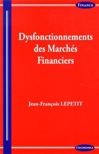 Dysfonctionnements des marchés financiers