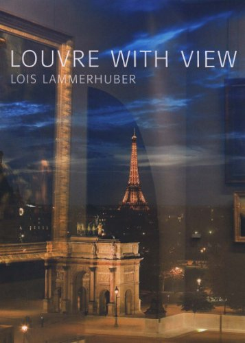 Louvre avec Vues - Louvre With View - Edition Anglaise