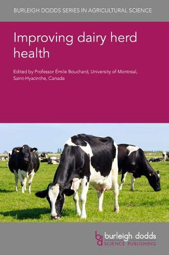 Improving Dairy Herd Health (Burleigh Dodds Series in Agricultural Science, Band 102)
