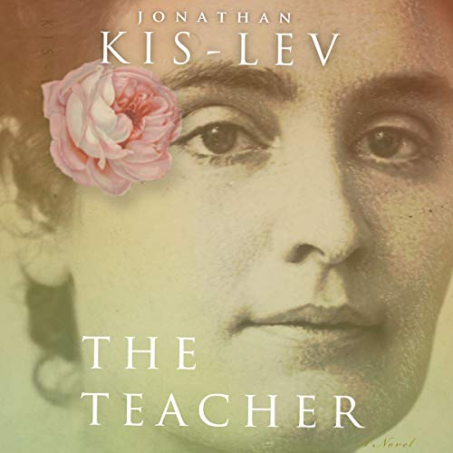 The Teacher                   By:                                                                                                                                 Jonathan Kis-Lev                               Narrated by:                                                                                                                                 Virginia Ferguson                      Length: 15 hrs and 8 mins     Not rated yet     Overall 0.0