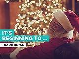 It's Beginning To Look A Lot Like Christmas al estilo de Traditional