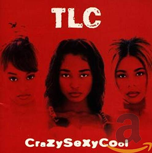 Crazy Sexy Cool / TLC