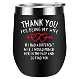 Gifts for wife Thanks for being my wife wine tumbler with lid romantic...