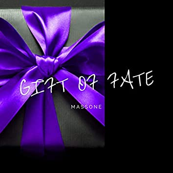Gift Of Fate