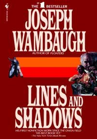 By Joseph Wambaugh Lines and Shadows [Paperback]
